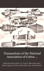 Transactions of the National Association of Cotton Manufacturers: Issue 75