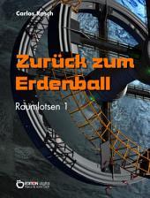 Zurück zum Erdenball: Raumlotsen