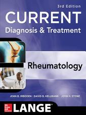 Current Diagnosis & Treatment in Rheumatology, Third Edition: Edition 3