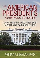 The American Presidents From Polk to Hayes PDF