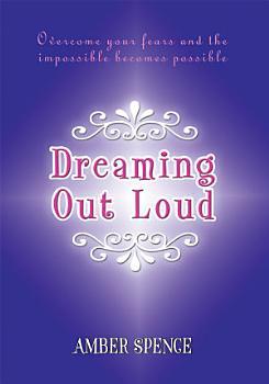 Dreaming Out Loud PDF