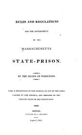 Rules and Regulations for the Government of the Massachusetts State-Prison