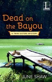 Dead on the Bayou