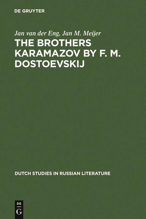 The Brothers Karamazov by F  M  Dostoevskij