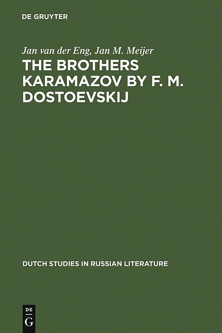 The Brothers Karamazov by F. M. Dostoevskij