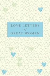 Love Letters Of Great Women Book PDF