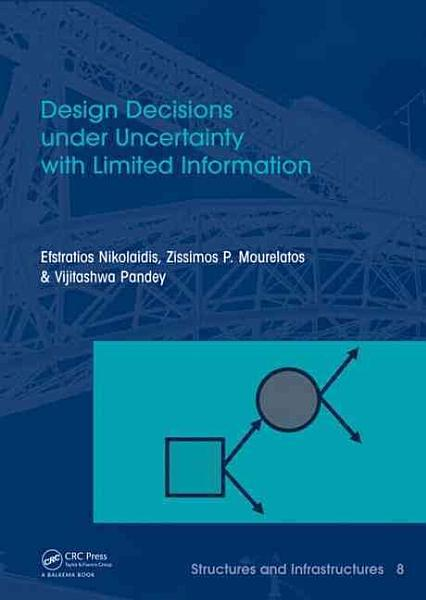 Design Decisions under Uncertainty with Limited Information PDF