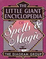 The Little Giant Encyclopedia of Spells   Magic PDF