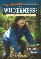 Can You Survive the Wilderness  PDF