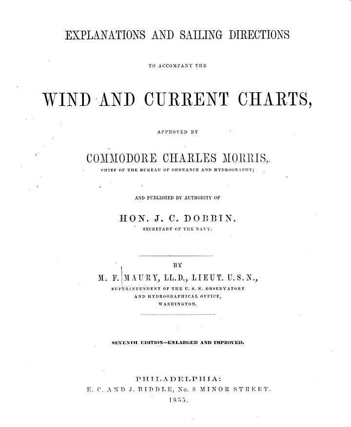 Explanations and Sailing Directions to Accompany the Wind and Current Charts