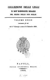 Collezione delle leggi e decreti emanati nelle provincie continentali dell'Italia meridionale: Volume 1860,Edizione 1