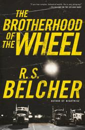 Brotherhood of the Wheel, The: A Novel