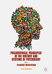 Philosophical Principles of the History and Systems of Psychology