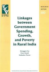 Linkages Between Government Spending, Growth, and Poverty in Rural India
