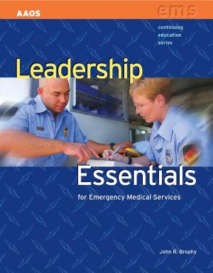 Leadership Essentials for Emergency Medical Services PDF