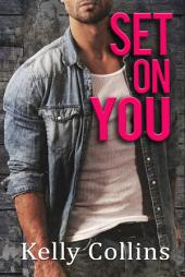Set On You: The Second Chance Series