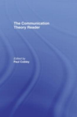 The Communication Theory Reader
