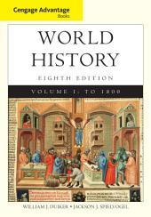 Cengage Advantage Books: World History: Volume 1, Edition 8