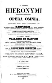 Sancti Eusebii Hieronymi ... opera omnia, studio et labore Vallarsii et Maffæii: Volume 8