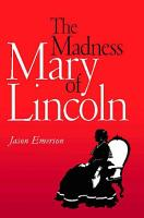 The Madness of Mary Lincoln PDF