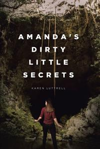 Amanda's Dirty Little Secrets