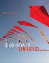 Elementary Statistics: Edition 12