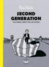 Second Generation: The things I didn't tell my father