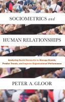 Sociometrics and Human Relationships