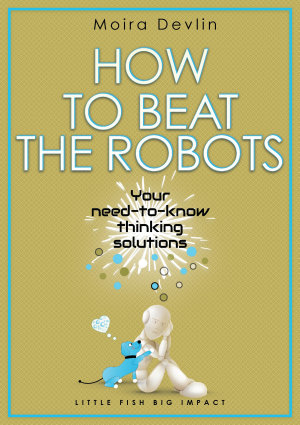 How to Beat the Robots PDF