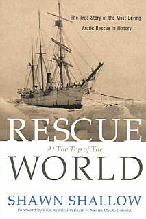 Rescue at the Top of the World Book