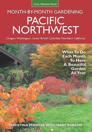 Pacific Northwest Month by Month Gardening PDF