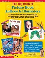The Big Book of Picture book Authors   Illustrators PDF