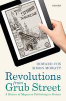 Revolutions from Grub Street PDF