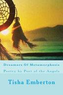 Dreamers of Metamorphosis