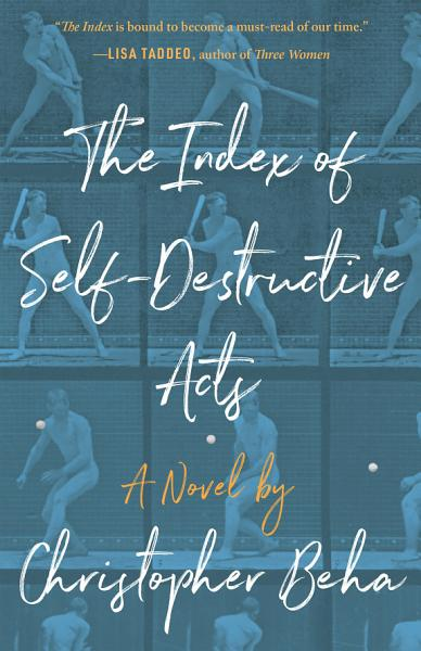 Download The Index of Self Destructive Acts Book