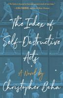 The Index of Self Destructive Acts PDF