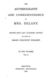 The Autobiography and Correspondence of Mrs. Delaney, Rev. from Lady Llanover's Edition