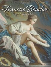 Francois Boucher: 270 Colour Plates