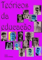 Teóricos Da Educação