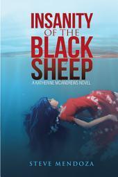 Insanity of the Black Sheep: A Katherine Mcandrews Novel