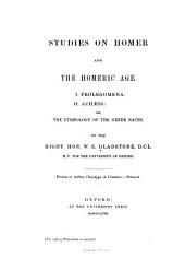 Studies on Homer and the Homeric Age: Volume 1