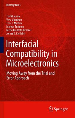 Interfacial Compatibility in Microelectronics PDF