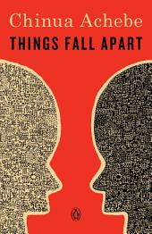 Things Fall Apart: A Novel, Book 1