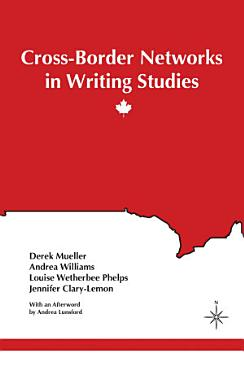 Cross Border Networks in Writing Studies PDF