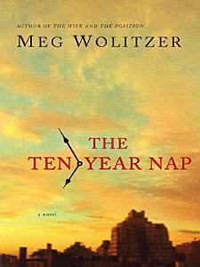 The Ten Year Nap Book