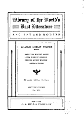 Library of the World's Best Literature, Ancient and Modern: Volume 16