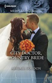 City Doctor, Country Bride