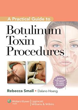 A Practical Guide to Botulinum Toxin Procedures PDF