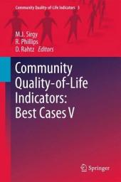 Community Quality-of-Life Indicators: Best Cases V