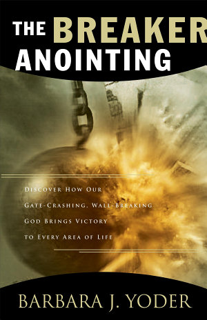 The Breaker Anointing